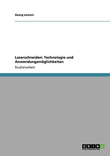 Laserschneiden: Technologie und...