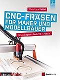Frezowanie CNC dla twórców i konstruktorów modeli: Podstawy - ...