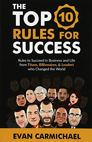 The Top 10 Rules for Success: Rules to succeed in...