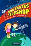 My first telescope: an exciting and practical guide for children