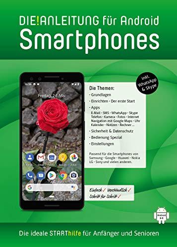 DIE ANLEITUNG für Smartphones mit Android 8/9 (10)  Speziell für Einsteiger...