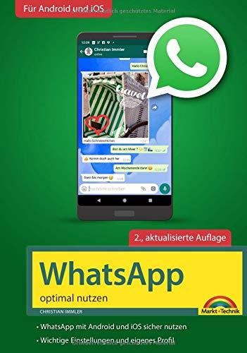 WhatsApp - optimal nutzen - 2. Auflage - neueste Version 2019 mit allen...