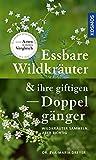 Essbare Wildkräuter und ihre giftigen Doppelgänger:...