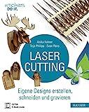 Cięcie laserowe: twórz własne projekty, wycinaj i ...