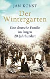 De wintertuin: een Duits gezin in de lange 20 ...