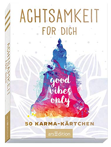 Achtsamkeit für dich - 50 Karma-Kärtchen: Schön gestaltete Achtsamkeitskarten...