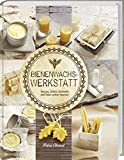 Bienenwachs Werkstatt: Kerzen, Seifen, Kosmetik und Deko...
