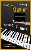 Mitt piano: vedlikehold og stell