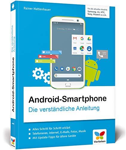 Android-Smartphone: Die verständliche Anleitung für alle Android-Smartphones:...