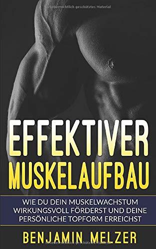 Эффективное наращивание мышц: как эффективно способствовать росту мышц и достигать вашей личной формы (включая план обучения)