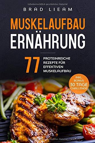 Питание для наращивания мышечной массы: 77 богатых белком рецептов для эффективного наращивания мышечной массы. Включительно БОНУС: 30 дней.