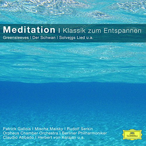Meditation - Klassik Zum Entspannen (Classical Choice)